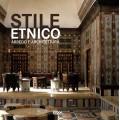STILE ETNICO. ARREDO E ARCHITETTURA