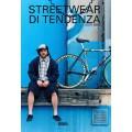 STREETWEAR DI TENDENZA