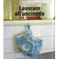 LAVORARE ALL'UNCINETTO - OUTLET