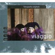 FOTOGRAFIA DIGITALE: FOTOGRAFIA DI VIAGGIO