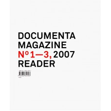 DOCUMENTA 12 MAGAZINE 2007 READER: N° 1 -3 (GB-D) - OUTLET