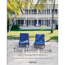 THE HOTEL BOOK - GREAT ESCAPES NORTH AMERICA - OUTLET