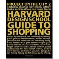 KOOLHAAS. GUIDE TO SHOPPING - HARVARD DESIGN SCHOOL - OUTLET