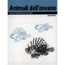 ANIMALI DELL'OCEANO. GUIDA AL DISEGNO PASSO PER PASSO