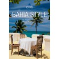 BAHIA STYLE - OUTLET