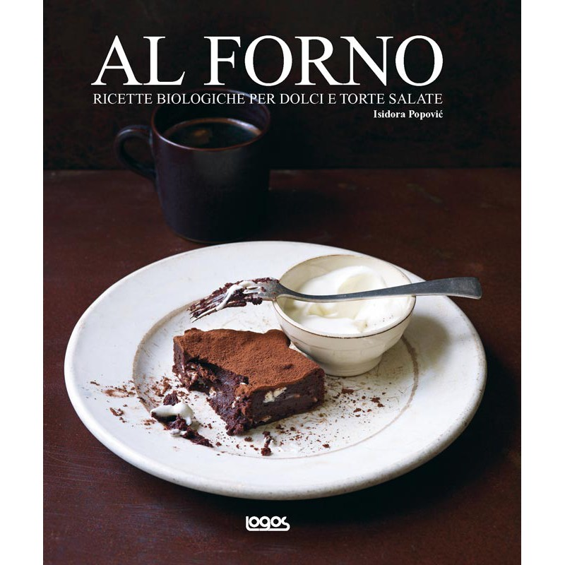 Al forno ricette biologiche per dolci e torte salate - Forno ventilato per torte ...