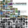 IL PAESAGGIO. 100 ARCHITETTI, 1000 IDEE