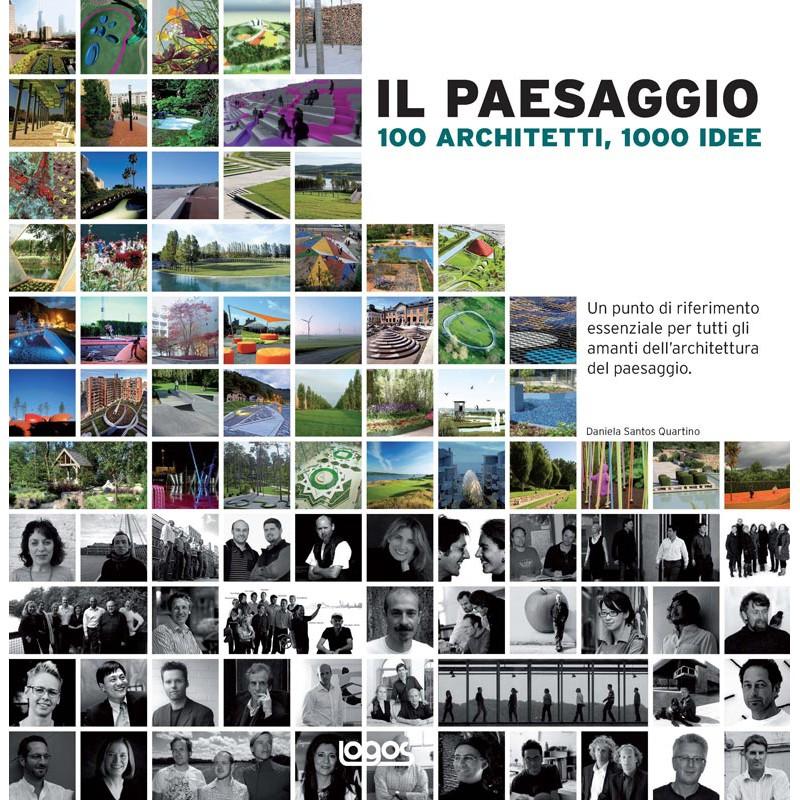 Il paesaggio 100 architetti 1000 idee logos for Idee artistiche di progettazione del paesaggio