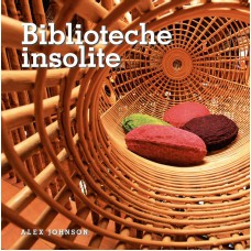 BIBLIOTECHE INSOLITE