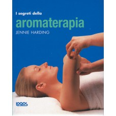 I SEGRETI DELL'AROMATERAPIA