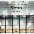 MATERIALI IN ARCHITETTURA: VETRO - OUTLET
