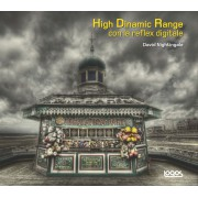 HIGH DYNAMIC RANGE CON LA REFLEX DIGITALE