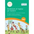 VOCABOLARIO DI INGLESE PER I BAMBINI DELLA SCUOLA ELEMENTARE + CD