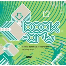 BOOK ART - GRAFICA EDITORIALE E INNOVAZIONE