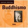 SENTIERI SPIRITUALI: BUDDISMO - OUTLET