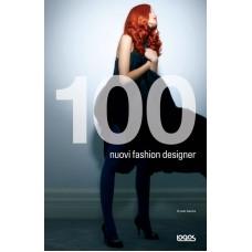 100 NUOVI FASHION DESIGNER