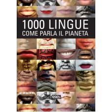 1000 LINGUE, COME PARLA IL PIANETA