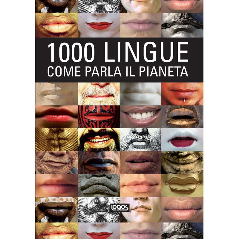 1000 LINGUE, COME PARLA IL PIANETA OUTLET Logos   Libri.it