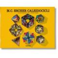 I CALEIDOCICLI DI M.C. ESCHER