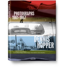 DENNIS HOPPER. PHOTOGRAPHS 1961–1967 - edizione limitata