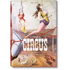 THE CIRCUS. 1870S - 1950S - OUTLET