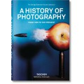 A HISTORY OF PHOTOGRAPHY. FROM 1839 TO THE PRESENT - OUTLET