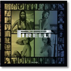 PIRELLI - THE CALENDAR. 50 YEARS AND MORE - Trade edition