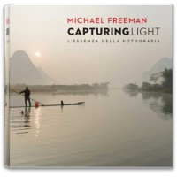 CAPTURING LIGHT - L'ESSENZA DELLA FOTOGRAFIA