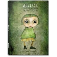 ALICE SOTTO TERRA - nuova edizione ampliata