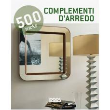 500 TRICKS: COMPLEMENTI D'ARREDO
