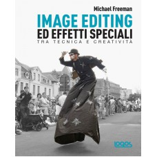 IMAGE EDITING ED EFFETTI SPECIALI