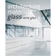 ARCHITECTURE MATERIALS: VETRO