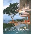 SPECTACULAR HOUSES