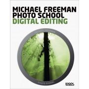 MICHAEL FREEMAN PHOTO SCHOOL DIGITAL EDITING