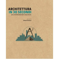 ARCHITETTURA IN 30 SECONDI - OUTLET