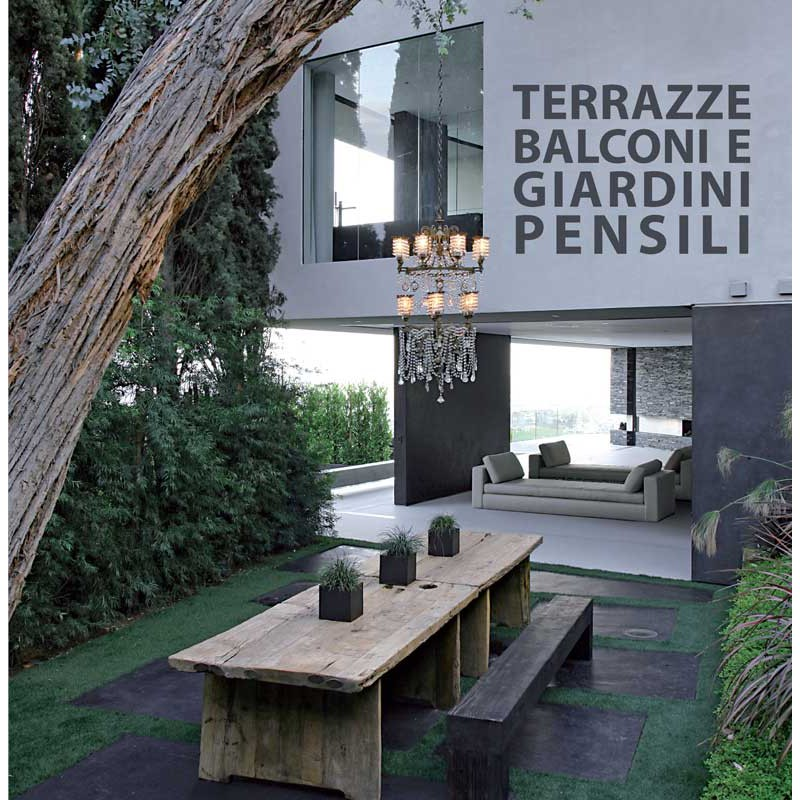 TERRAZZE, BALCONI E GIARDINI PENSILI - Logos | Libri.it