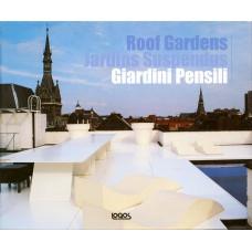 GIARDINI PENSILI / ROOF GARDEN