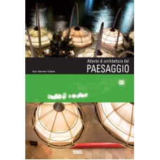 ATLANTE DI ARCHITETTURA DEL PAESAGGIO - OUTLET