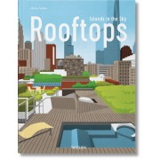 URBAN ROOFTOPS. ISLANDS IN THE SKY