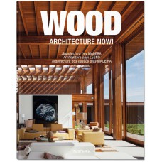 ARCHITECTURE NOW! WOOD