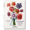 A GARDEN EDEN. MASTERPIECES OF BOTANICAL ILLUSTRATION (IEP) - OUTLET