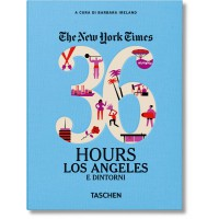 NYT. 36 HOURS. LOS ANGELES E DINTORNI - pocket size