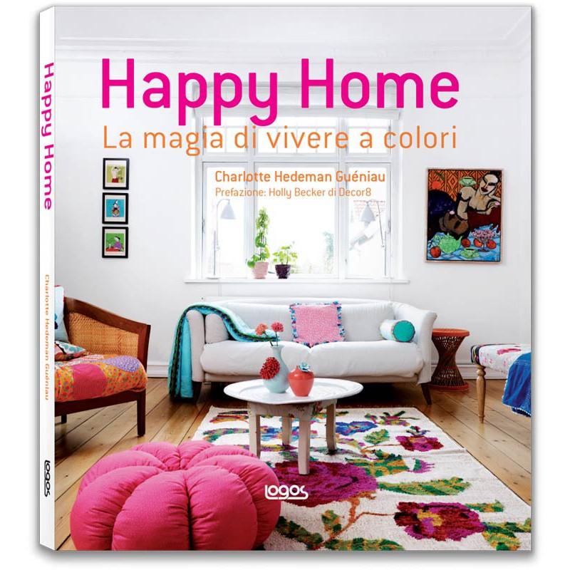 Happy home la magia di vivere a colori logos for Riviste interior design