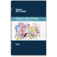 URBAN SKETCHING - REPORTAGE E STORIE PER IMMAGINI