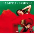 LA MODA / FASHION