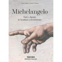 MICHELANGELO. TUTTI I DIPINTI, LE SCULTURE E ARCHITETTURE