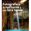 FOTOGRAFARE IN NOTTURNA O CON LUCE TENUE - OUTLET