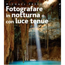 FOTOGRAFARE IN NOTTURNA O CON LUCE TENUE