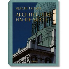KEIICHI TAHARA. ARCHITECTURE FIN-DE-SIÈCLE - OUTLET