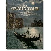 THE GRAND TOUR. THE GOLDEN AGE OF TRAVEL - OUTLET